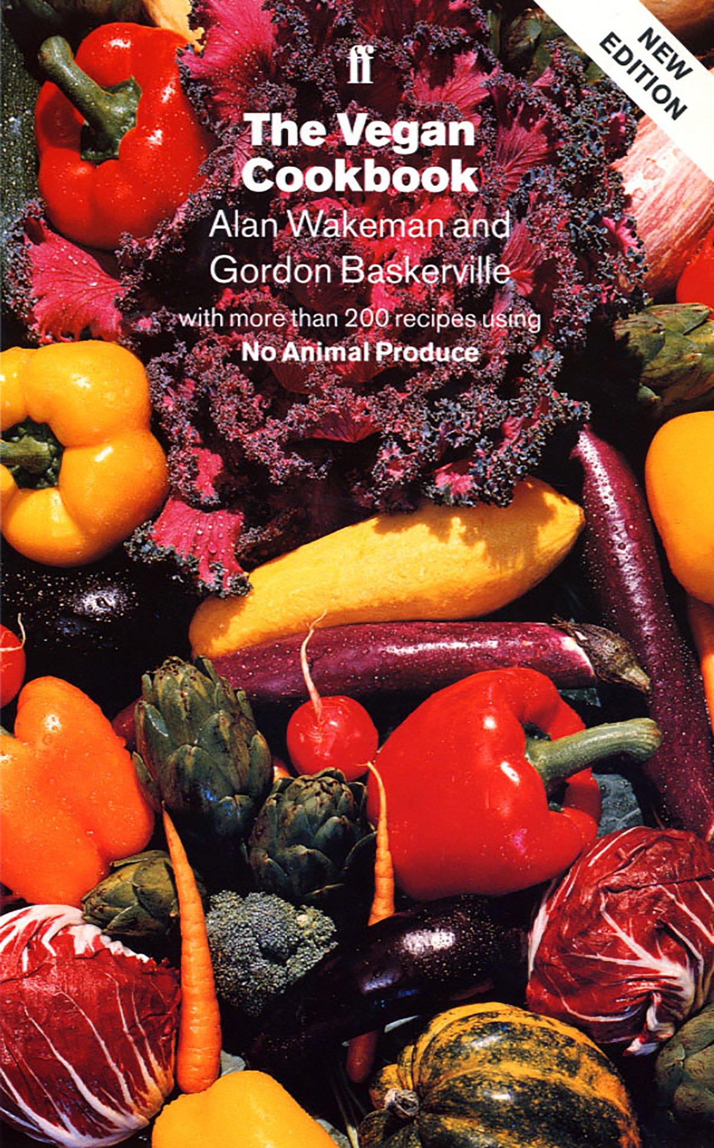 The Vegan Cookbook: Amazon.co.uk: Wakeman, Alan, Baskerville ...