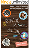 Buying & Selling: One man's journal of a year buying and selling vintage for fun & profit (English Edition)