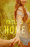 Pieces of Home (The Home Series: Book Seven)