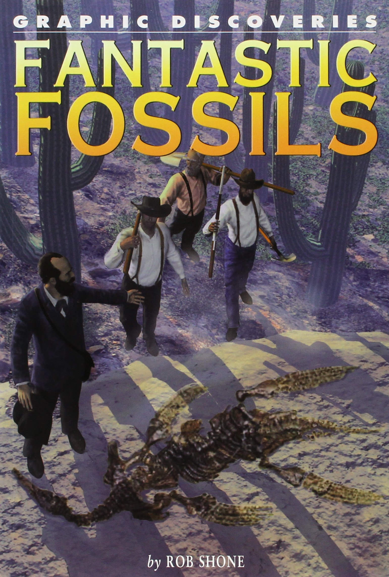 Fantastic Fossils (Graphic Discoveries)