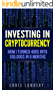 Cryptocurrency: How I Turned $400 into $100,000 by Trading Cryprocurrency for 6 months