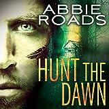 Hunt the Dawn: Fatal Dreams Series, Book 2