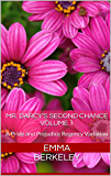 Mr. Darcy's Second Chance: A Pride and Prejudice Regency Variation (The Proposal Book 1)