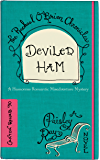 Deviled Ham (The Rachael O'Brien Chronicles Book 10)