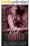 Red Hunted: A Ménage Romance Duet (Subscribe, Live, Love Book 1)