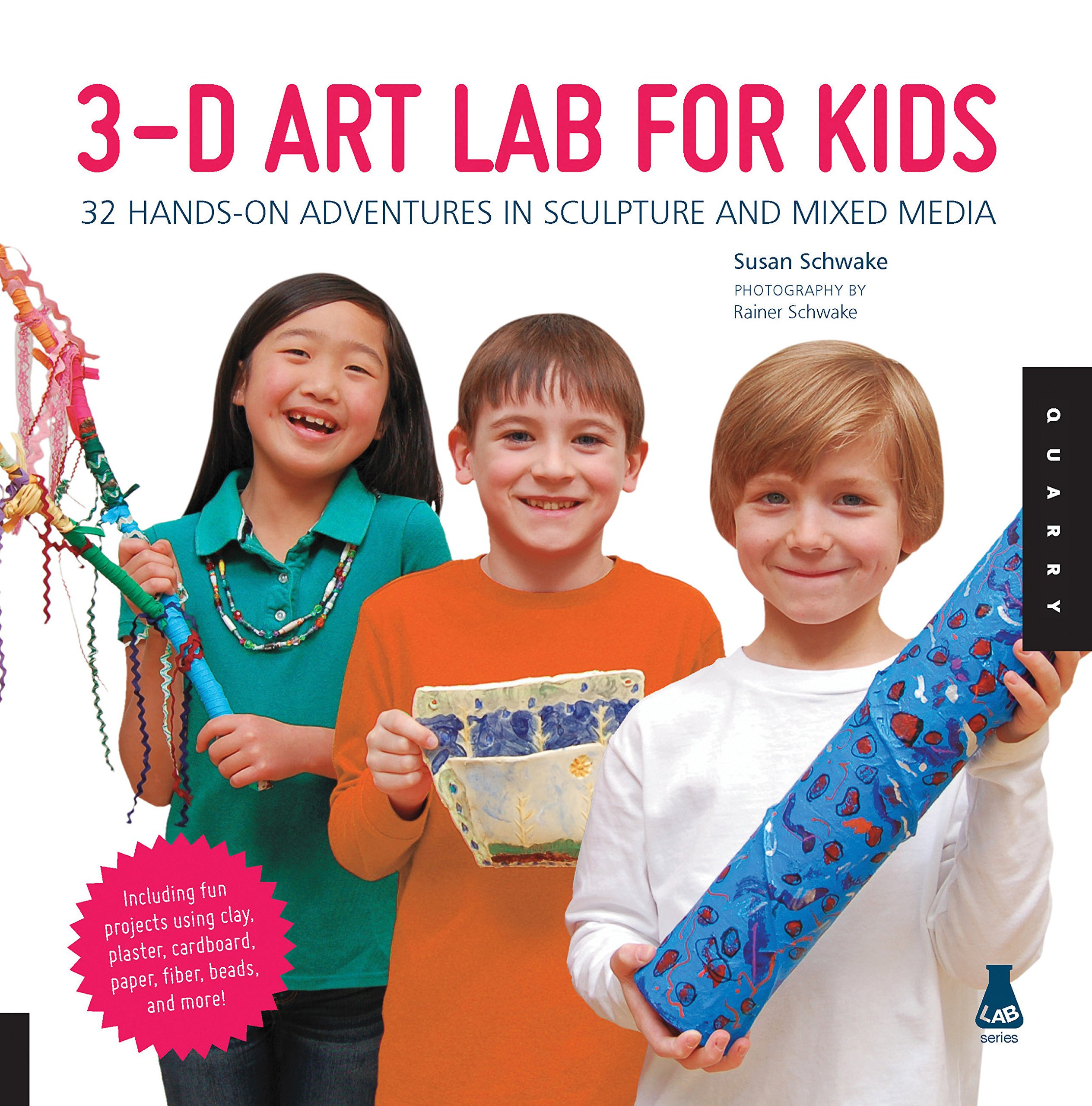 3D Art Lab for Kids: 32 Hands-on Adventures in Sculpture and Mixed Media - Including fun projects using clay, plaster, cardboard, paper, fiber beads and more! (Lab Series) by Quayside Publishing (Image #1)