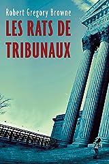 Les rats de tribunaux (French Edition) Kindle Edition