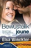 Bewustelik joune (Afrikaans Edition)