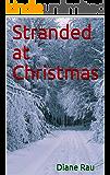 Stranded at Christmas