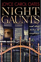 Night-Gaunts: and Other Tales of Suspense Kindle Edition