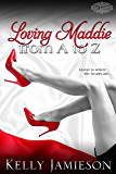 Loving Maddie from A to Z