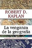 La venganza de la geografía (ENSAYO Y BIOGRAFIA)