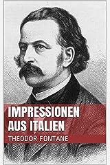 Impressionen aus Italien (German Edition) Kindle Edition