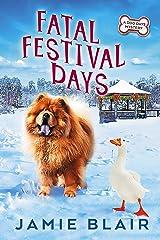 Fatal Festival Days: Dog Days Mystery #3, A humorous cozy mystery Kindle Edition