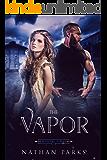 The Vapor (The Eternals Book 2)