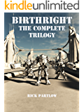 Birthright:  The Complete Trilogy