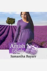 His Amish Baby: Amish Christian Romance Series, Book 3 Audible Audiobook