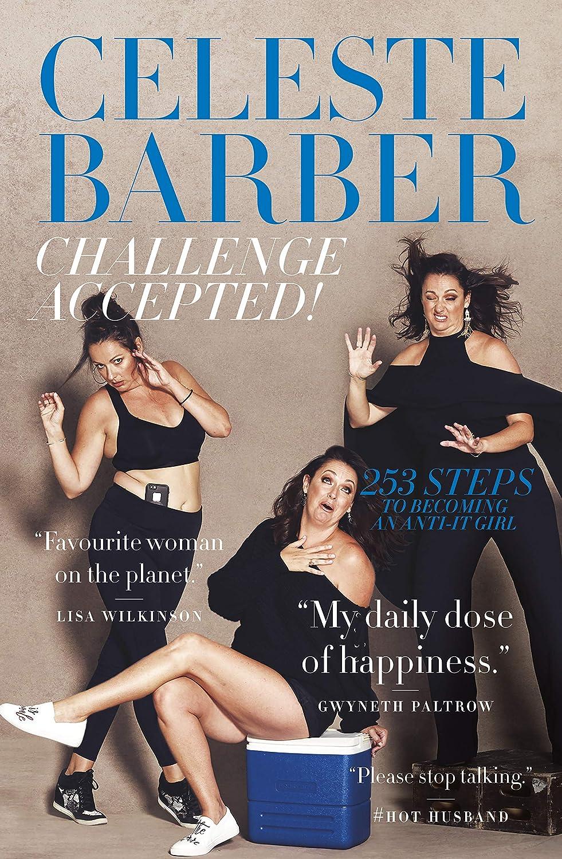 Challenge Accepted! eBook: Celeste Barber: Amazon com au: Kindle Store