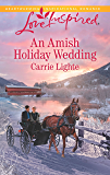 An Amish Holiday Wedding (Amish Country Courtships Book 3)