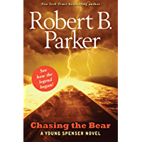 Chasing the Bear: A Young Spenser Novel (English Edition)
