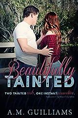 Beautifully Tainted (Beautifully Series Book 1)