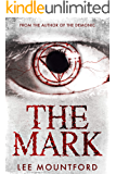 The Mark: A Supernatural Horror Novel