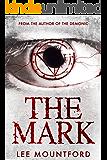 The Mark: A Supernatural Horror Novel