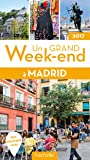 Un Grand Week-End à Madrid 2017