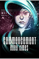 Commencement (Starfire Saga Book 1) Kindle Edition
