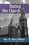Outing the Church: 40 Years in the Queer Christian Movement
