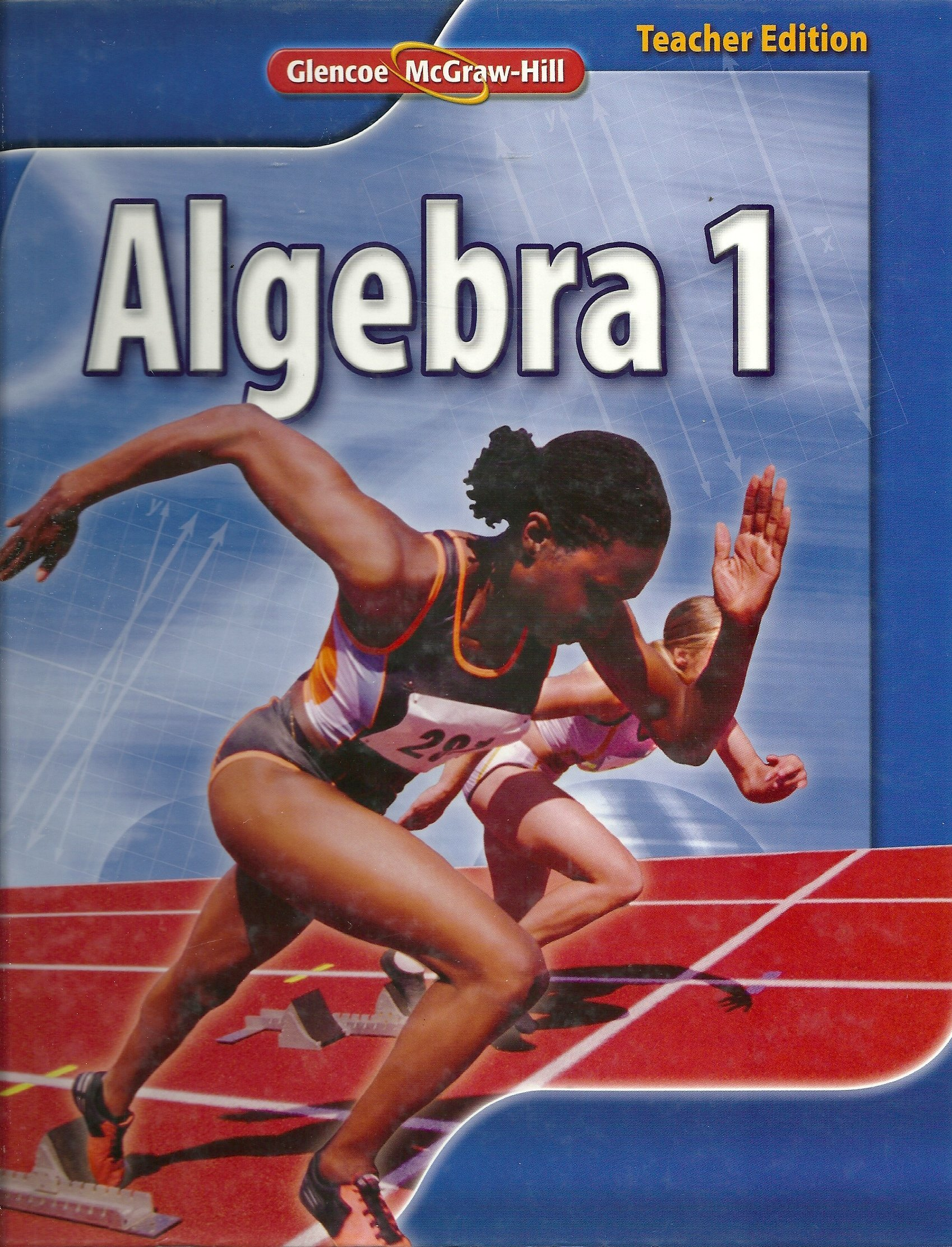 Glencoe McGraw Hill Algebra 1 Teacher Edition John A Carter – Glencoe Mcgraw Hill Algebra 1 Answers Worksheets