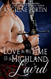 Love in the Time of a Highland Laird (A Laird for All Time Book 4)