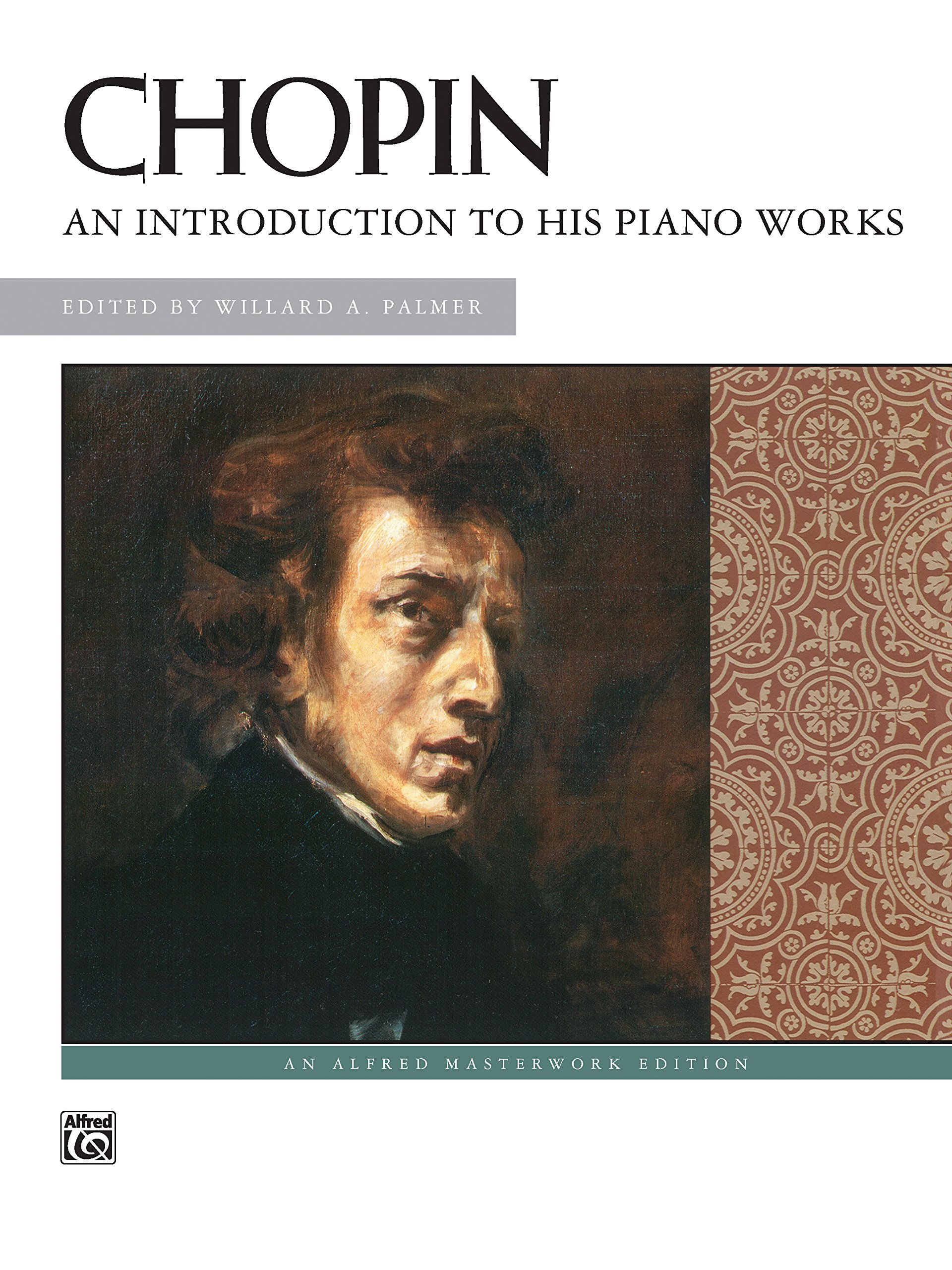 An Introduction to His Piano Works: Beethoven (Alfred Masterwork Edition)