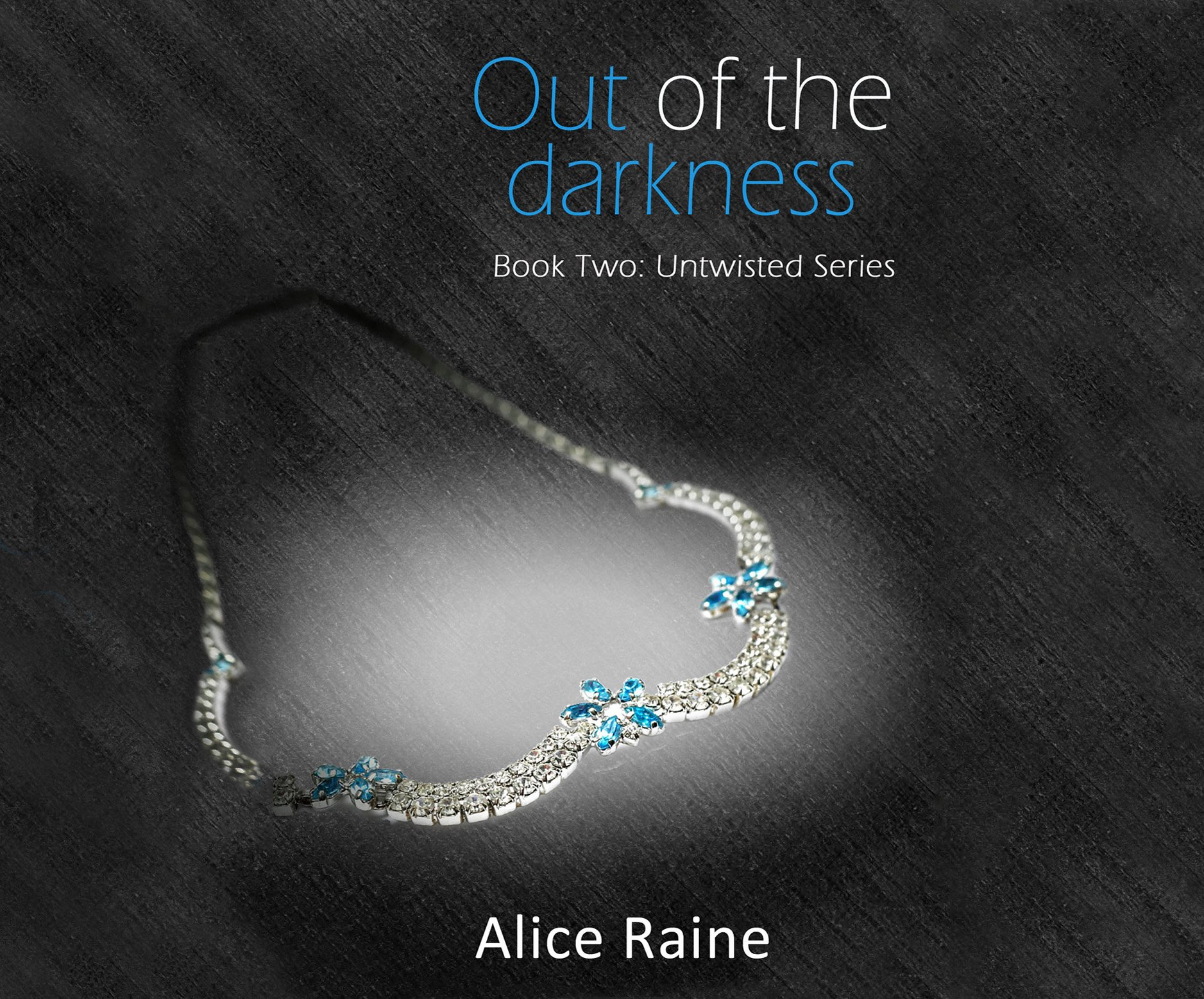 Out of the Darkness (The Untwisted Series)