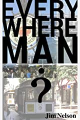 Everywhere Man Kindle Edition