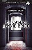 The Case of Jennie Brice (Dover Mystery Classics)