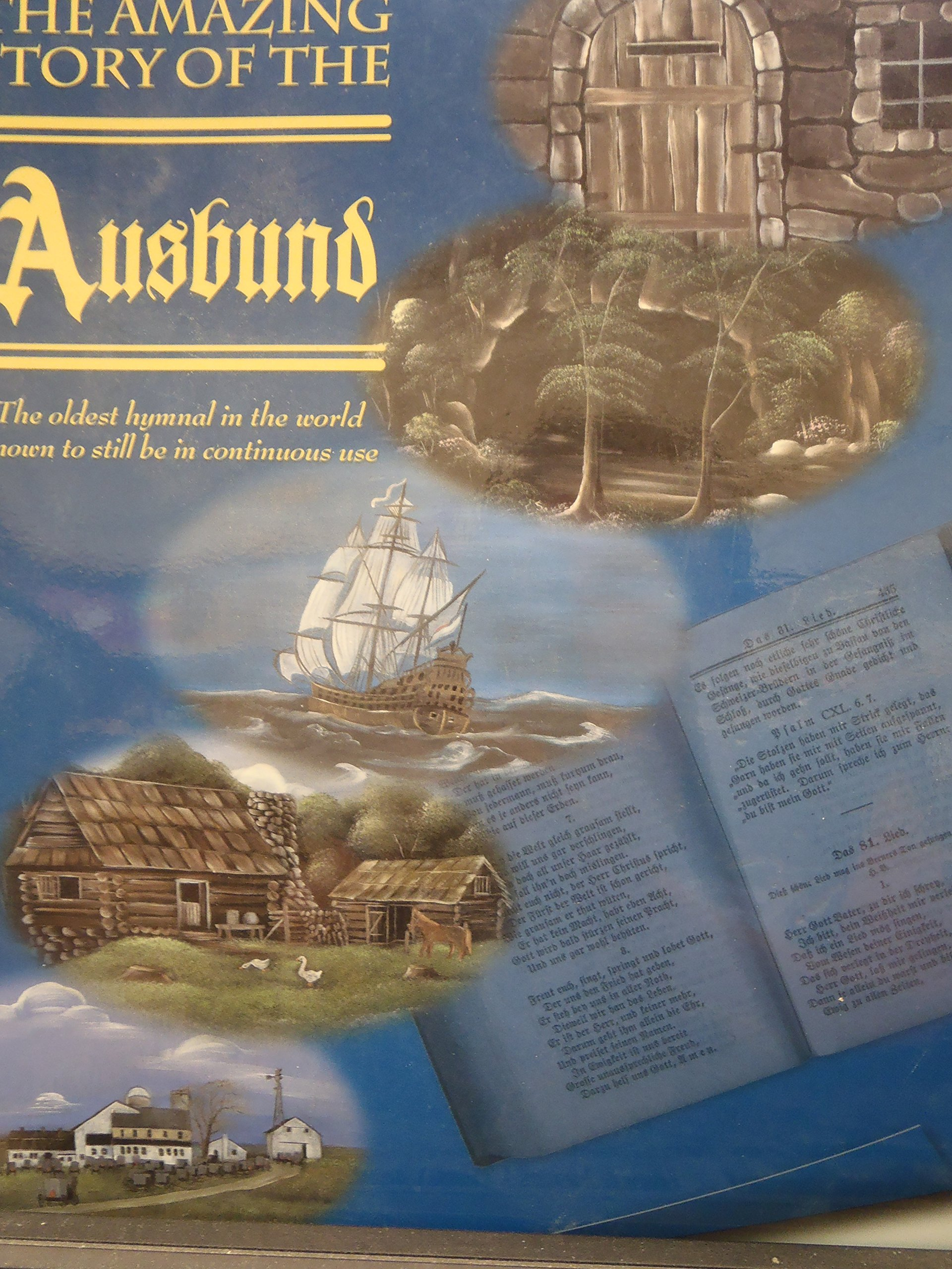 The Amazing Story of the Ausbund, the Oldest Hymnal in the World Known to Still be in Continuous Use pdf epub