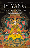 The Ascent to Godhood (The Tensorate Series Book 4)
