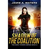 Shadow of the Coalition (The Omni Towers Series Book 2)