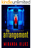 The Arrangement: A psychological thriller with a stunning twist