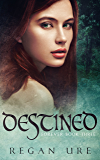 Destined (Forever Book 3)