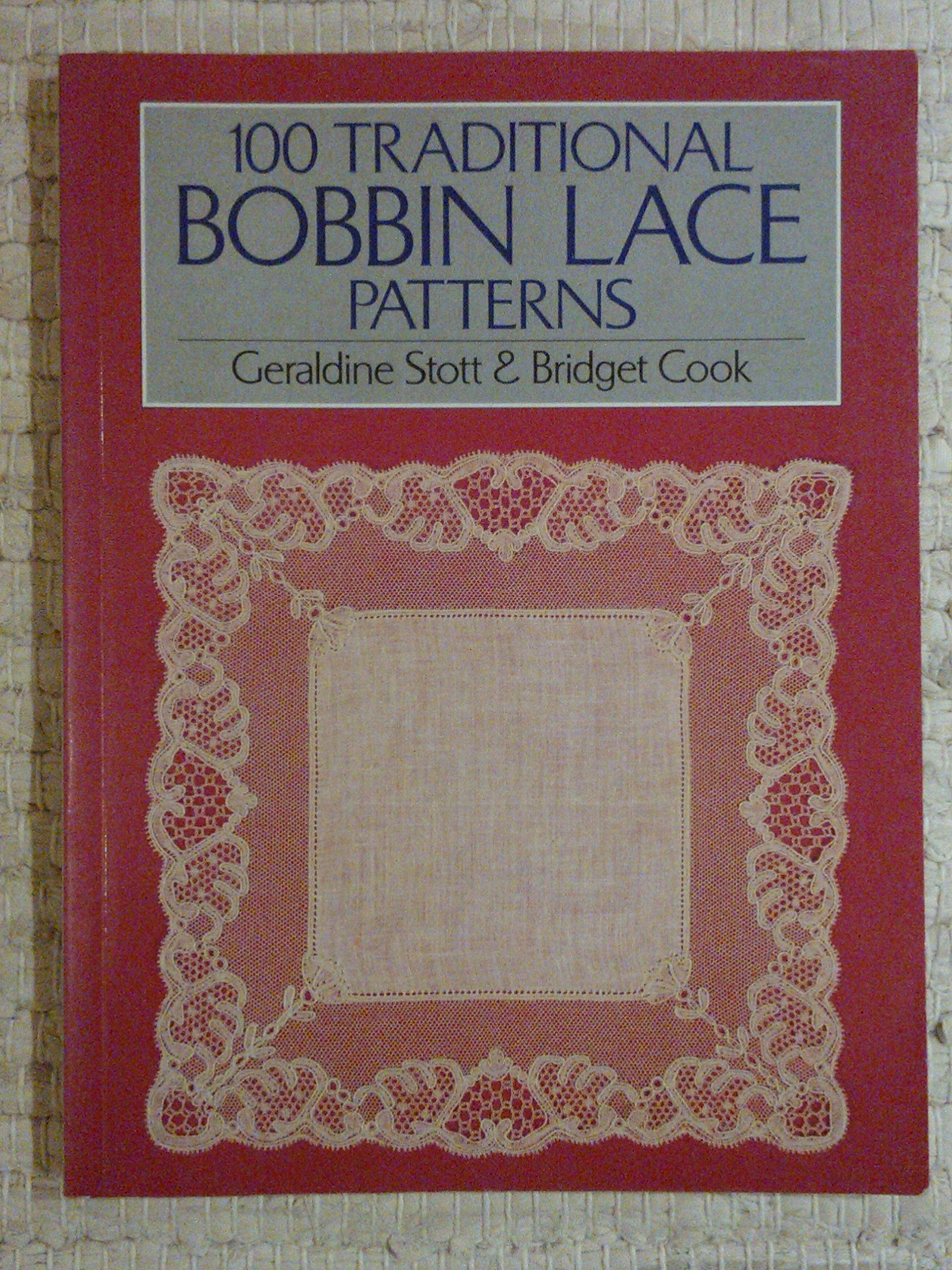 One Hundred Traditional Bobbin Lace Patterns Batsford Lace 9780713439311 Amazon Com Books
