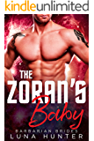 The Zoran's Baby (Scifi Alien Romance) (Barbarian Brides)