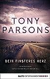 Dein finsteres Herz: Detective Max Wolfes erster Fall. Kriminalroman (DS-Wolfe-Reihe 1)