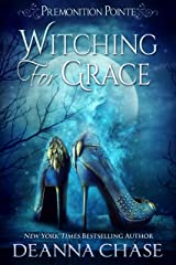 Witching For Grace: A Paranormal Women's Fiction Novel (Premonition Pointe Book 1) Kindle Edition