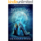 Witching For Grace: A Paranormal Women's Fiction Novel (Premonition Pointe Book 1)
