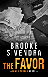 THE FAVOR: A James Thomas Novella (The James Thomas Series Book 0)