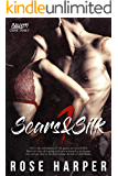 Scars and Silk 1 (The Calvetti Crime Family)