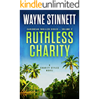 Ruthless Charity: A Charity Styles Novel (Caribbean Thriller Series Book 2)