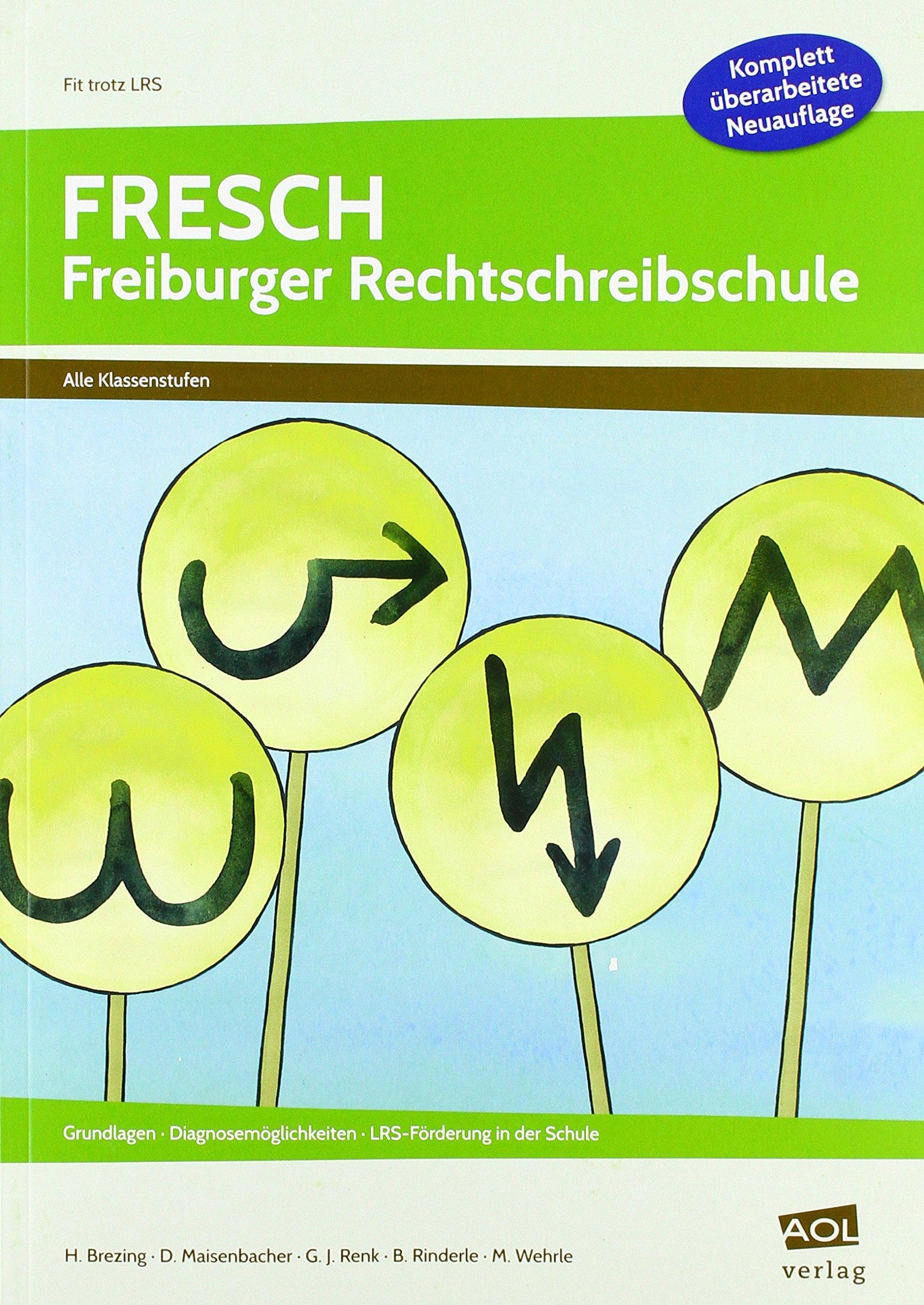FRESCH   Freiburger Rechtschreibschule  Grundlagen Diagnosemöglichkeiten LRS Förderung In Der Schule  Alle Klassenstufen   Fit Trotz LRS   Grundschule